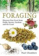 FORAGING: Discover Free Food from Fields, Streets, Gardens and t... Cover Art