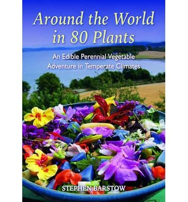 Stephen Barstow - Around the world in 80 plants